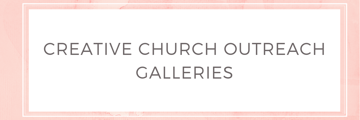 Toni Campbell - Creative Church Outreach Galleries