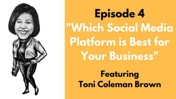 Which Social Media Platform is Best for Your Business – Episode 4