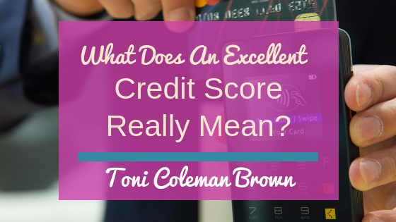 What does an excellent credit score really mean?