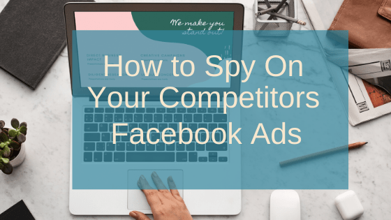How to See Your Competitors Lead Generating Facebook Ads