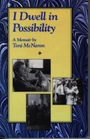 I dwell in possibility by toni mcnaron