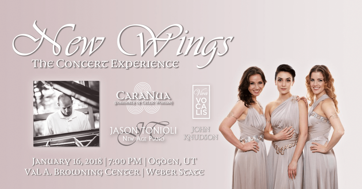 New Wings: The Concert Experience. Jason Tonioli and CaraNua formerly of Celtic Woman.