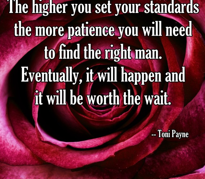 Quote About Patience When Finding a Significant Other – The Higher….