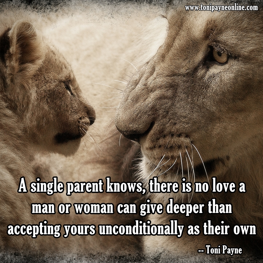 Step Parent Love Quotes Picture Quote About Finding Love As A Single Parent & Step