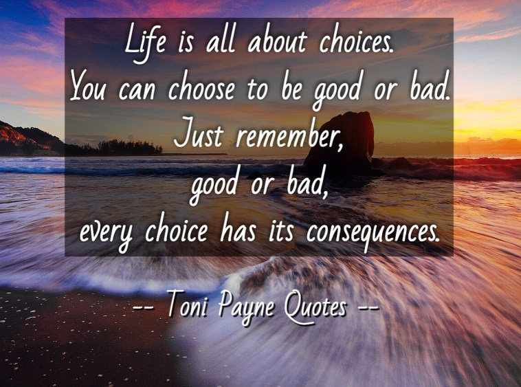 quote-about-making-good-choices-in-life