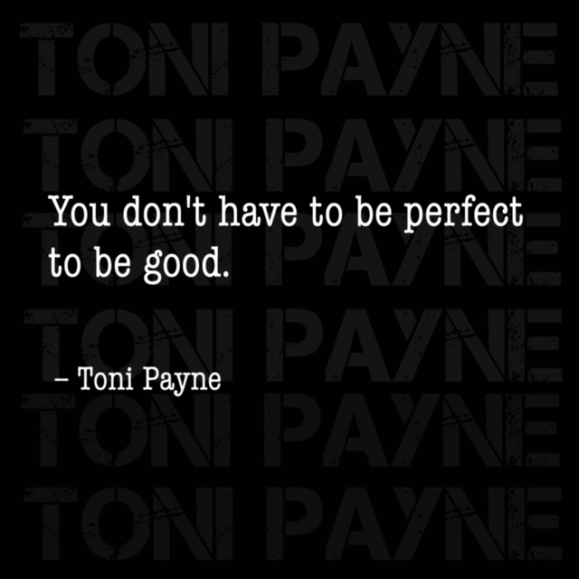 Toni Payne Quote about being a good person
