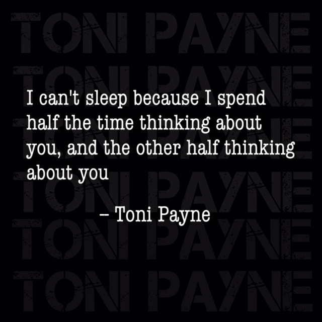 Quotes About Losing Mesmerizing Endearing Love Quote About Losing Sleep Toni Payne Official Website