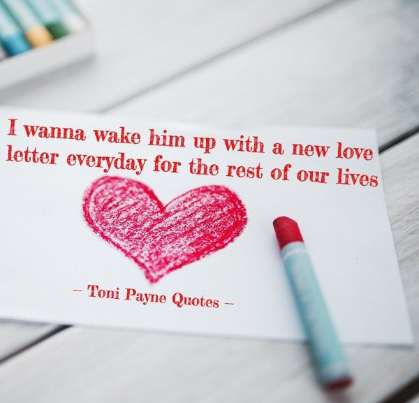 Love Quote  – Love Letters and Spending the rest of your lives together