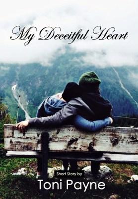 My Deceitful Heart PART 1 toni payne