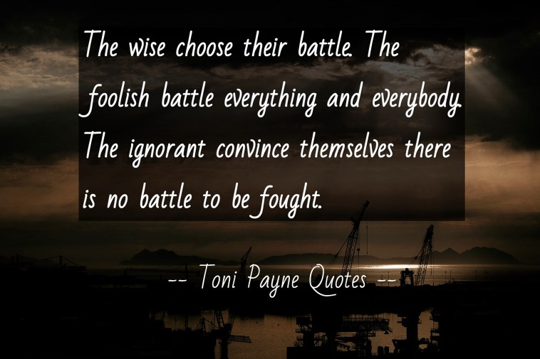 quote-about-choosing-your-battles
