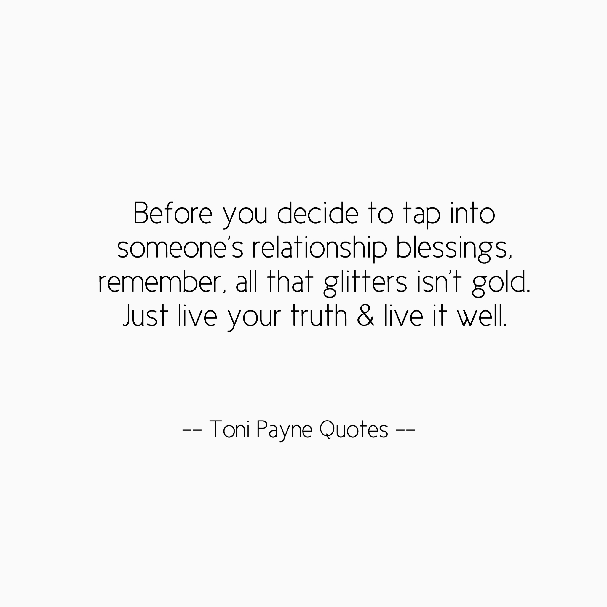 Live Gold Quotes Relationship Quote About Tapping Into Blessings  Toni Payne