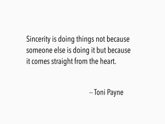 Quote about being sincere about your actions