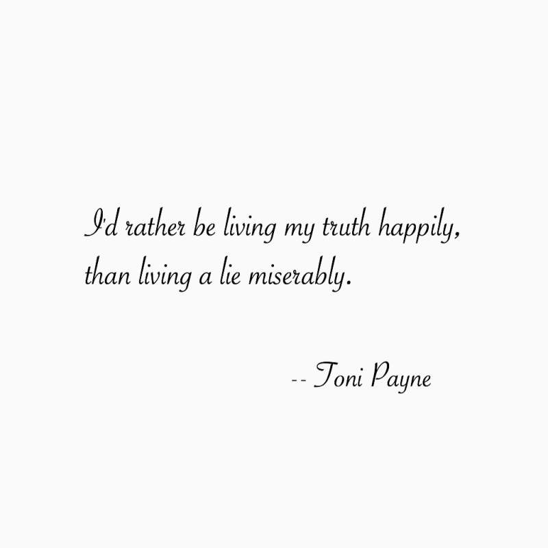 Quote About Living Your Truth Toni Payne Official Website