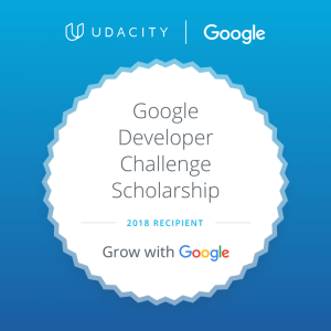 2018 Grow with Google Challenge Scholarship Recipient