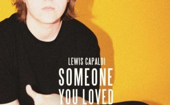 SOMEONE YOU LOVED - LEWIS CAPALDI - tono movil