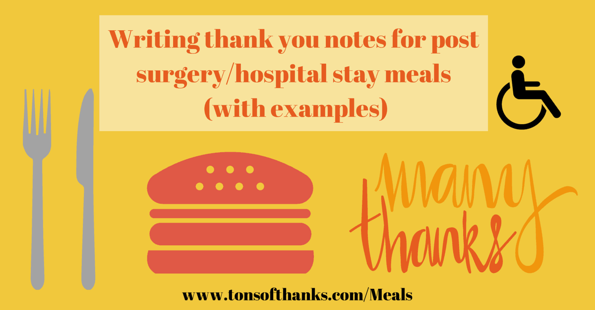 thank you for the meals or flowers while sick after surgery or