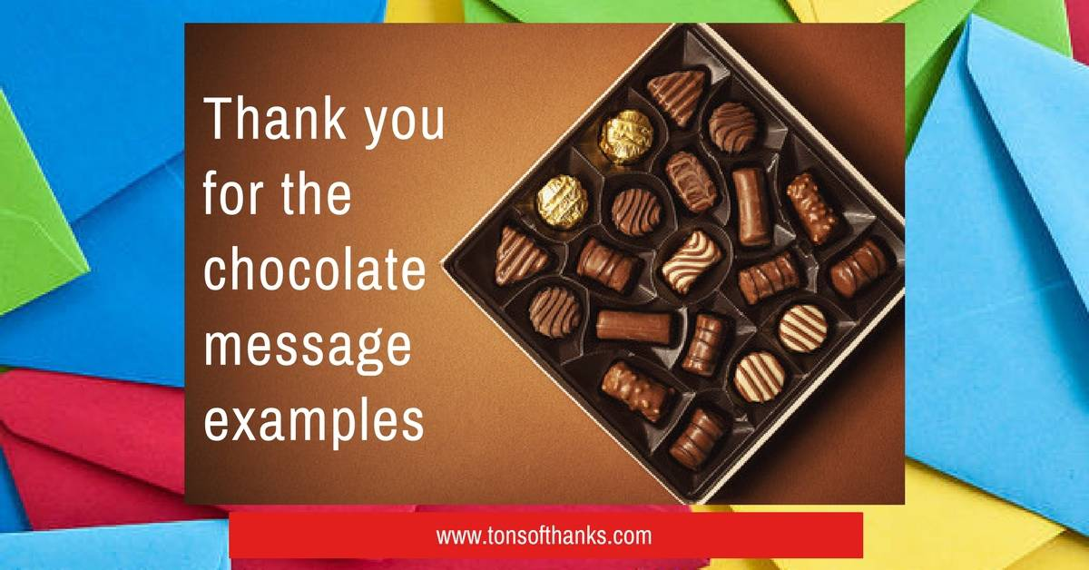 Thank you for the chocolate message examples