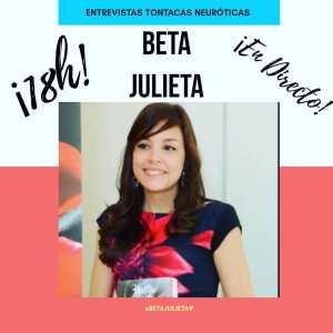 beta julieta entrevista