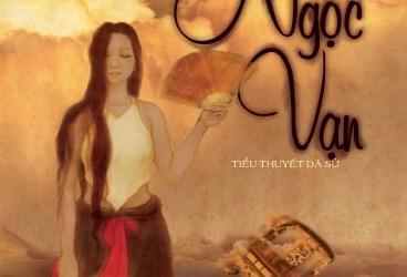 Xuất bản tiểu thuyết về Công nữ Ngọc Vạn