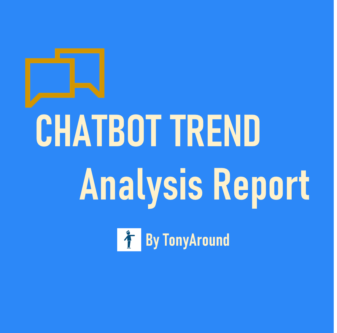 [2020년 8월]챗봇 트렌드 분석 리포트 by TonyAround