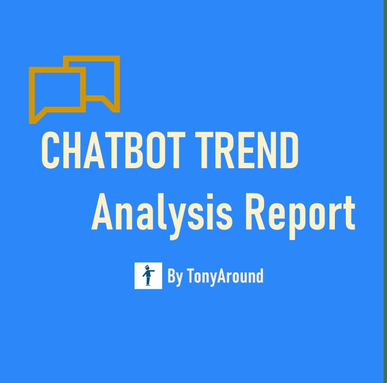 [2021년 04월]챗봇 트렌드 분석 리포트 by TonyAround