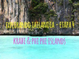 Explorando Tailandia – Etapa 4 – Krabi & Phi Phi Islands