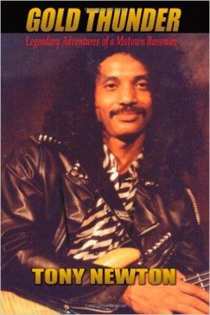 Gold Thunder - The legendary Adventures of a Motown Bassman
