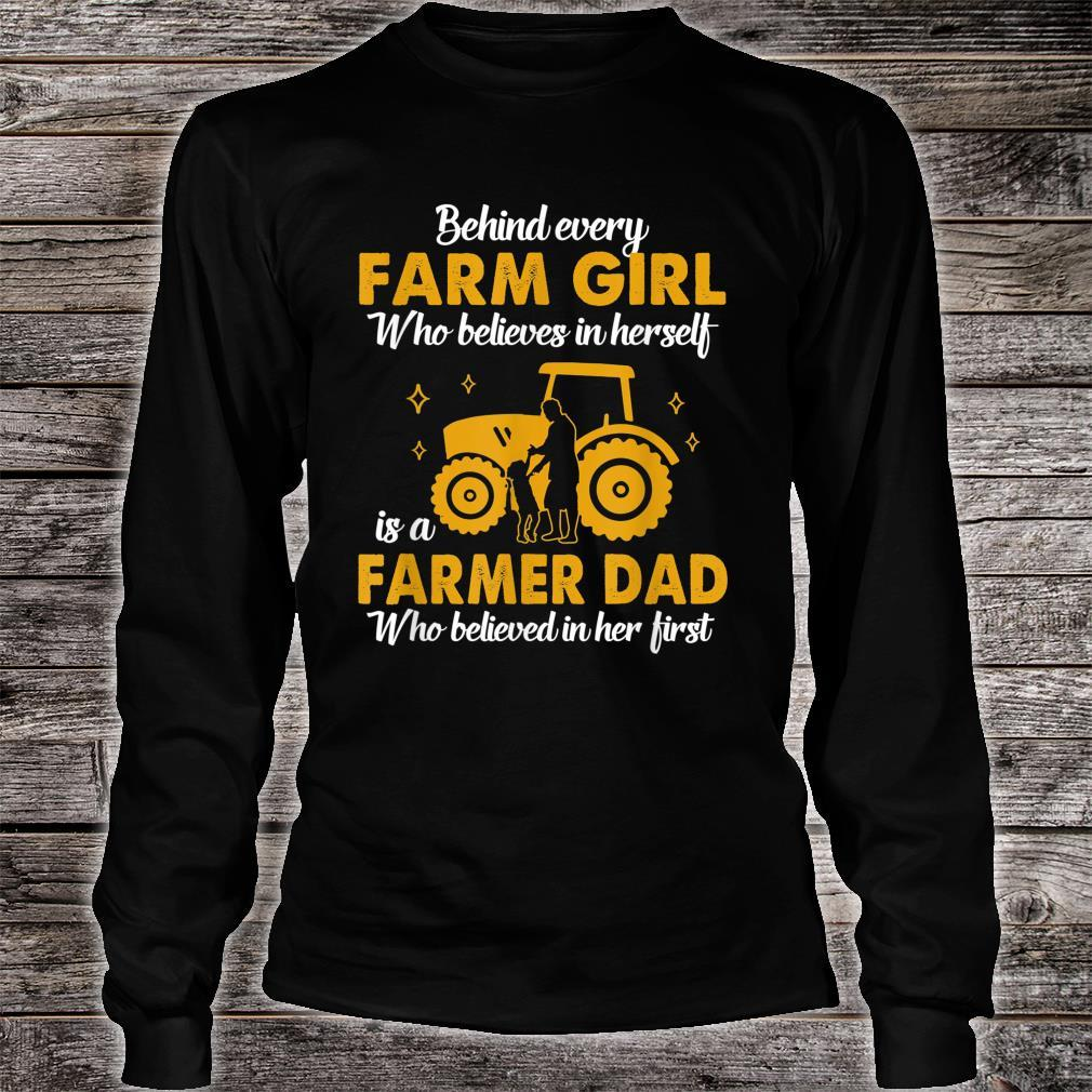 A Farmer Dad Believed Country Girl Shirt long sleeved