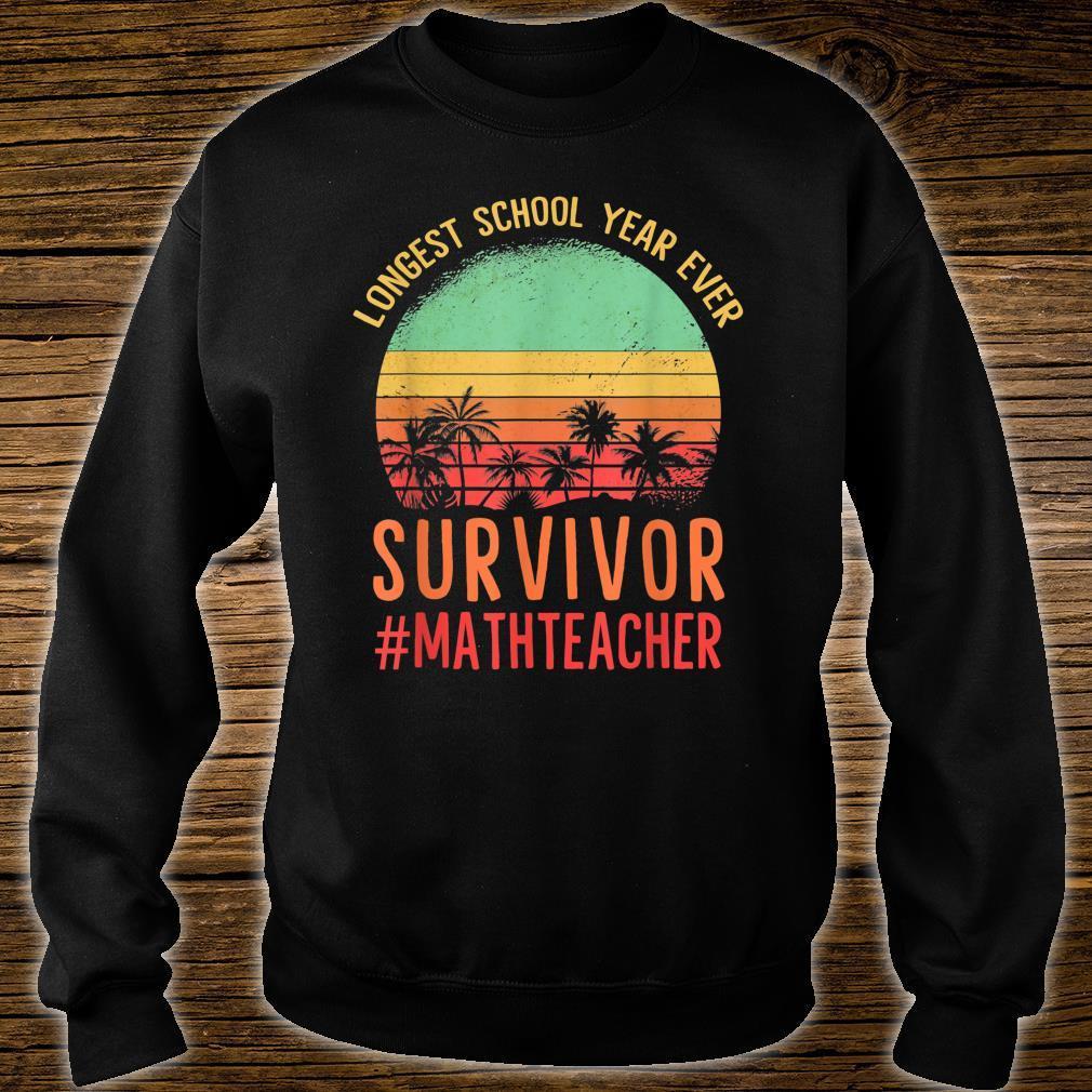Another School Year Survivor shirt The Longest School Year Shirt sweater