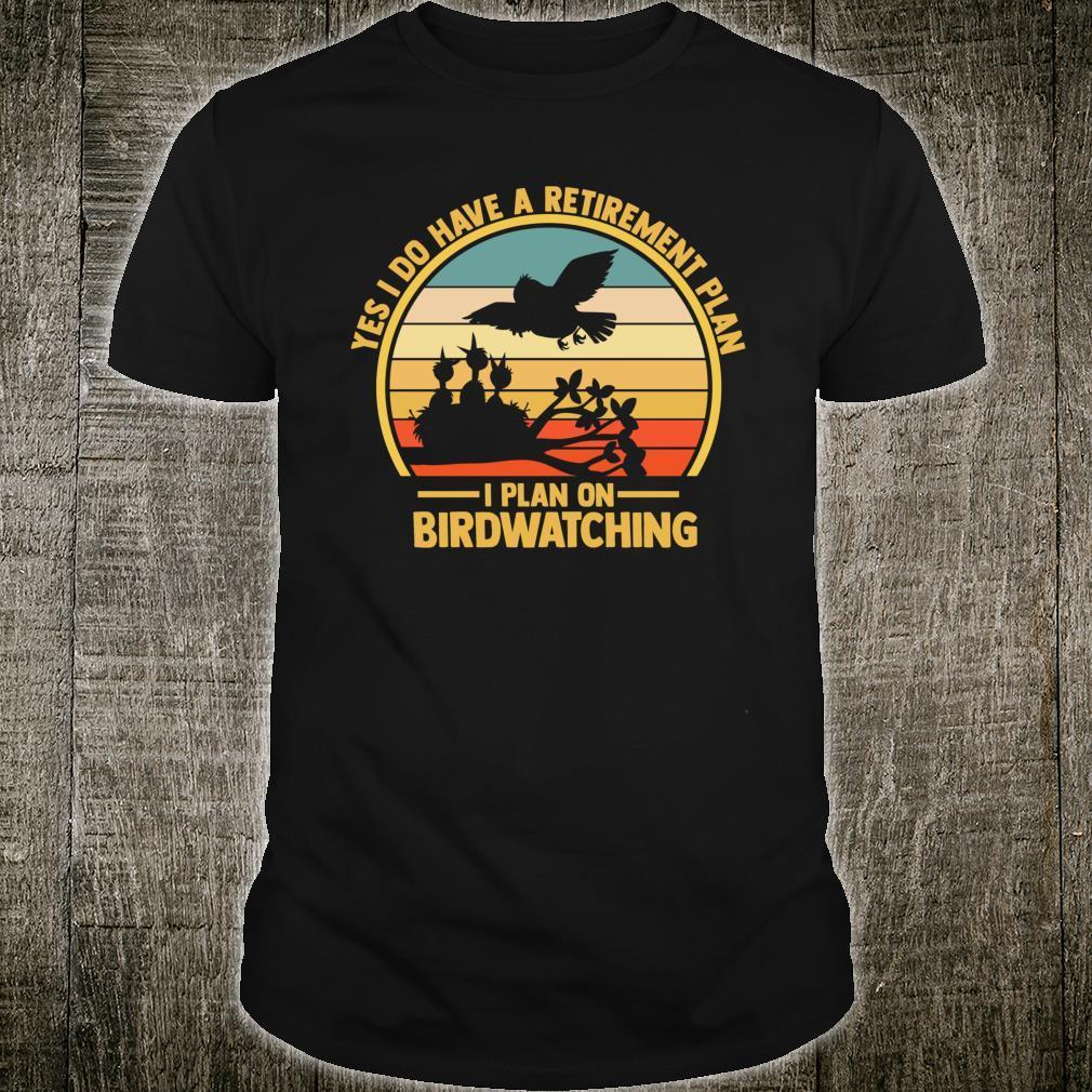 Birdwatching Binoculars Birding Book Journal Retirement Plan Shirt