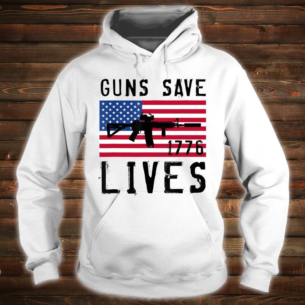 GUNS SAVE LIVES, AR15 AMERICAN FLAG, FREEDOM 1776 Shirt hoodie