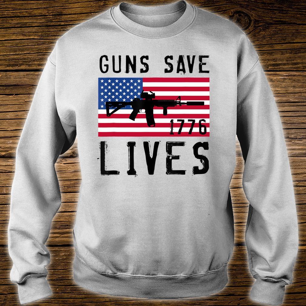 GUNS SAVE LIVES, AR15 AMERICAN FLAG, FREEDOM 1776 Shirt sweater