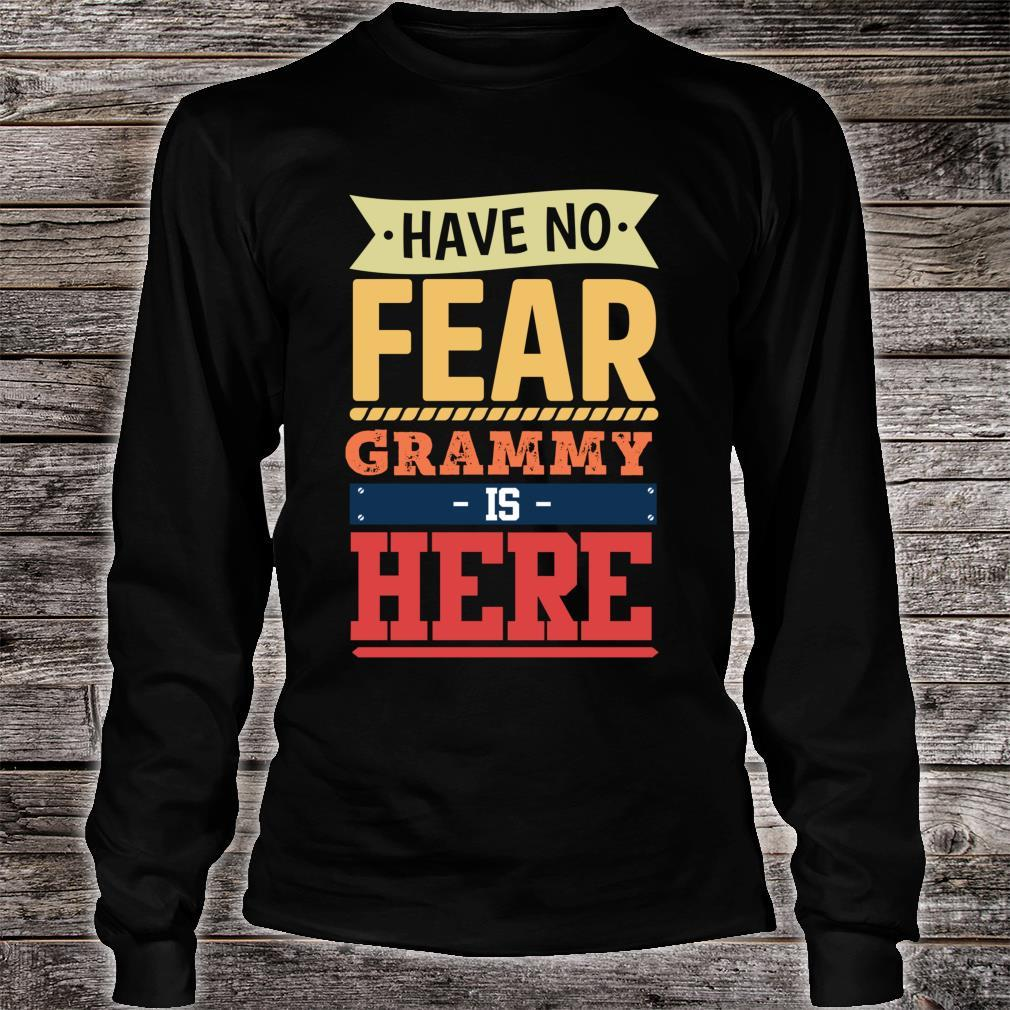 Have no fear Grammy is here mother's day Grammy Shirt long sleeved