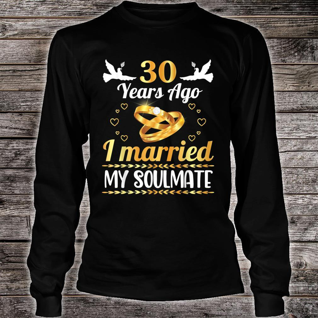 Husband Wife Marry Memory 30 Years Ago I Married My Soulmate Shirt long sleeved