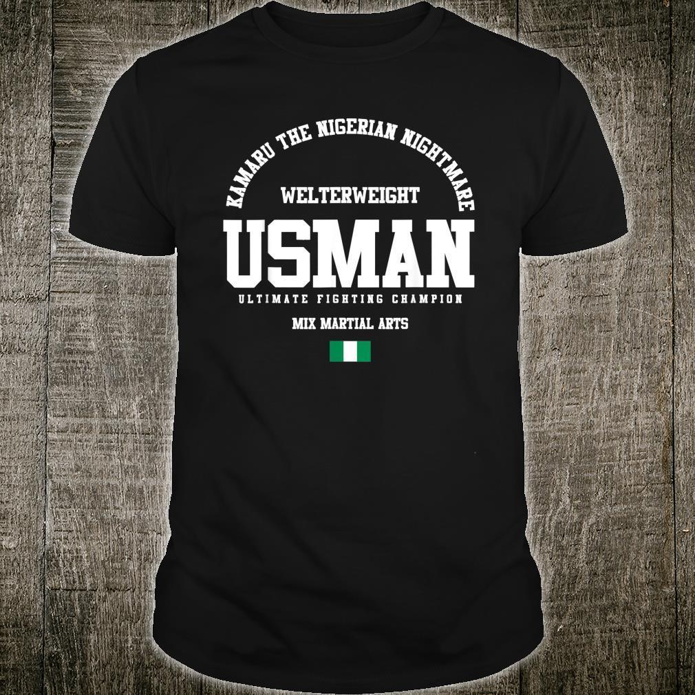 Kamaru The Nigerian Nightmare Usman Gym Welterweight Shirt