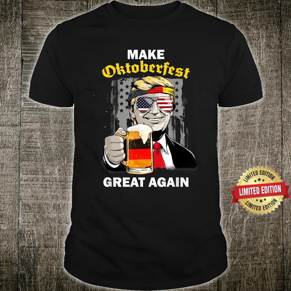 Make Oktoberfest Great Again Trump Germany Beer Prost Shirt
