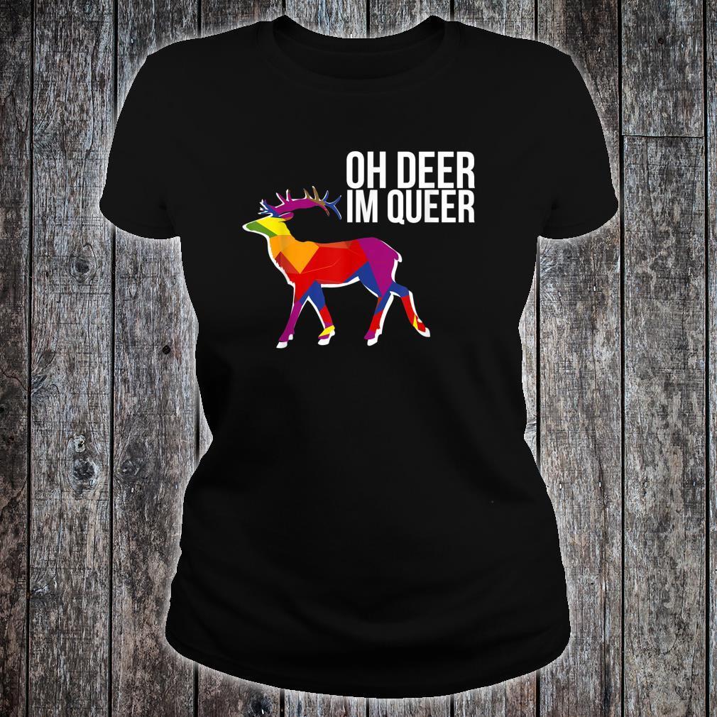Oh Deer Im Queer Transgender Queer LGBTQ+ Love Equality Bi Shirt ladies tee