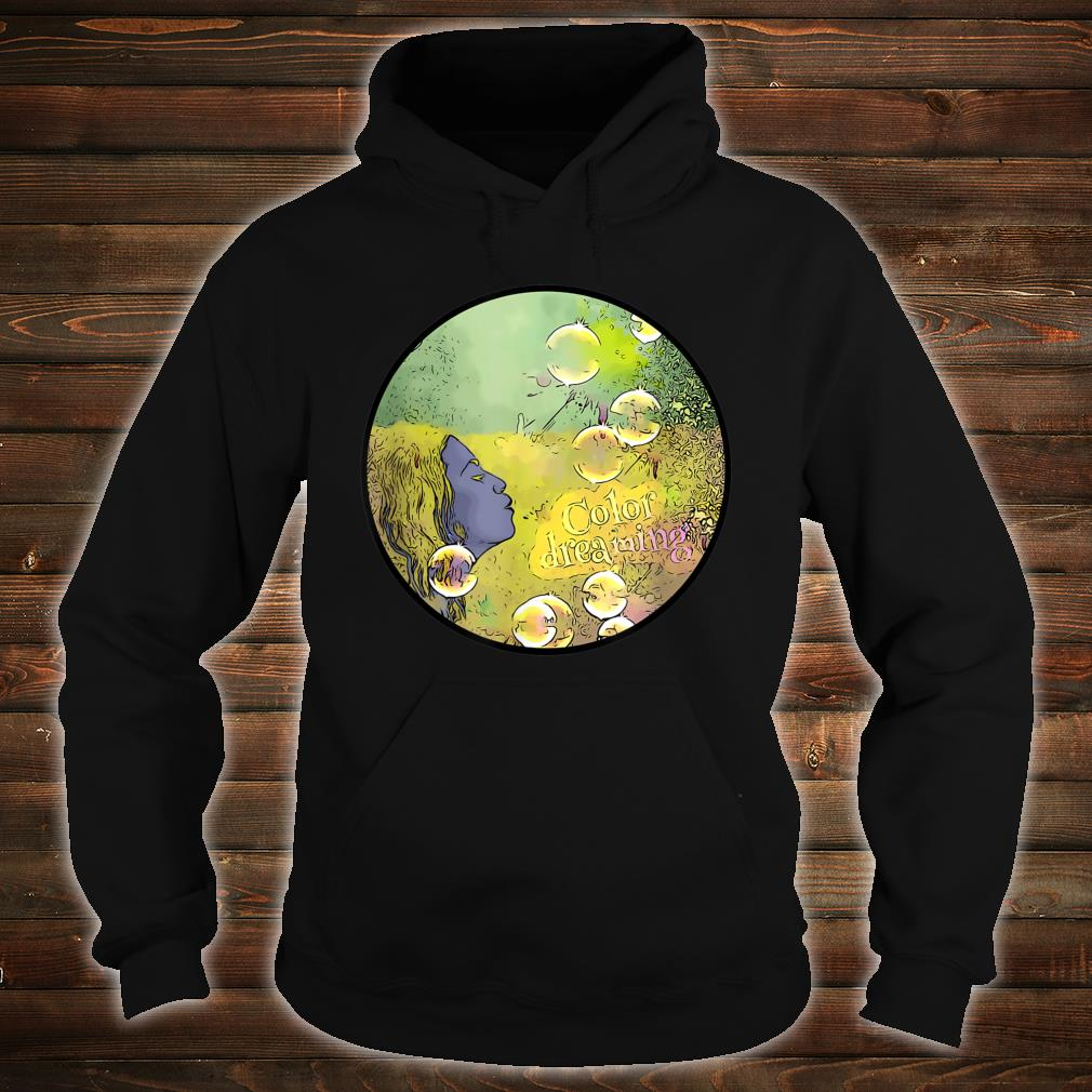 Glossy color dreaming Shirt hoodie