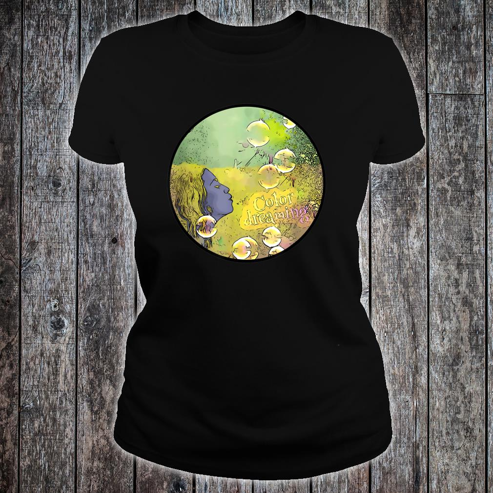 Glossy color dreaming Shirt ladies tee