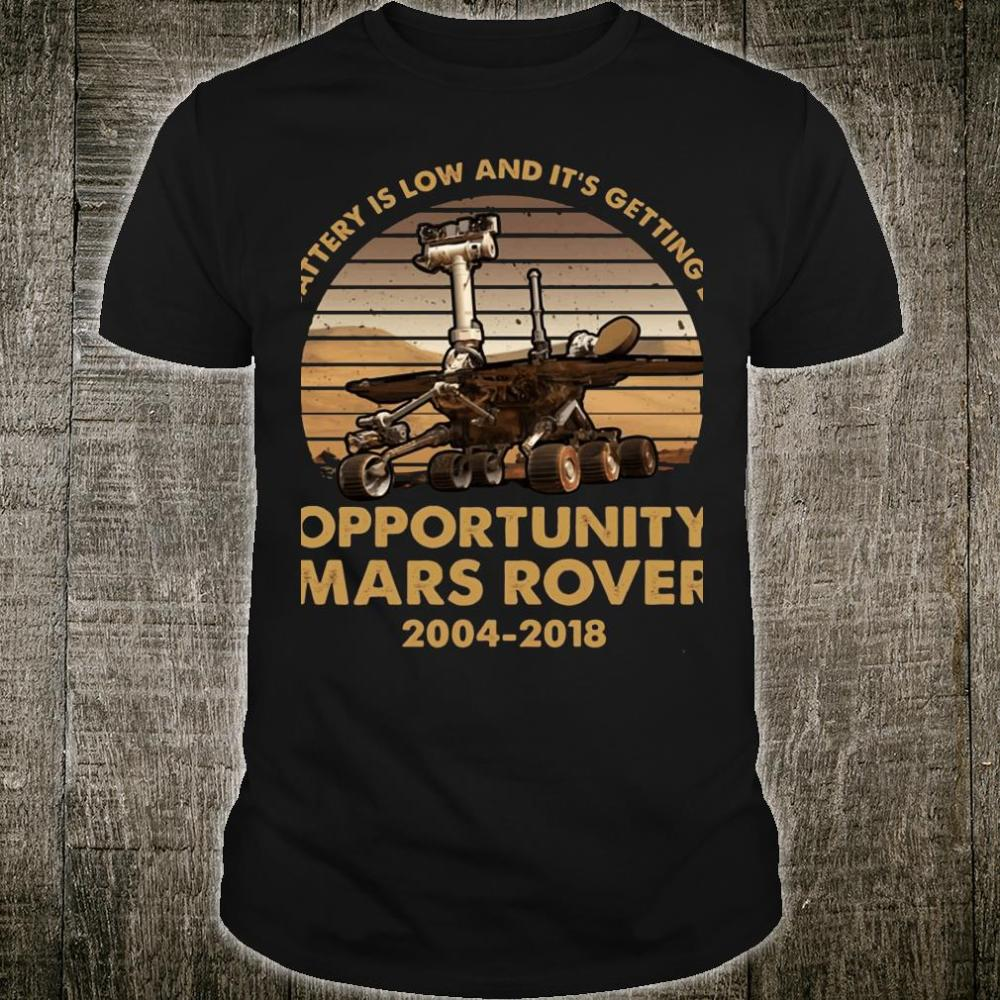 My battery is low and it's getting dark opportunity Mars Rover shirt