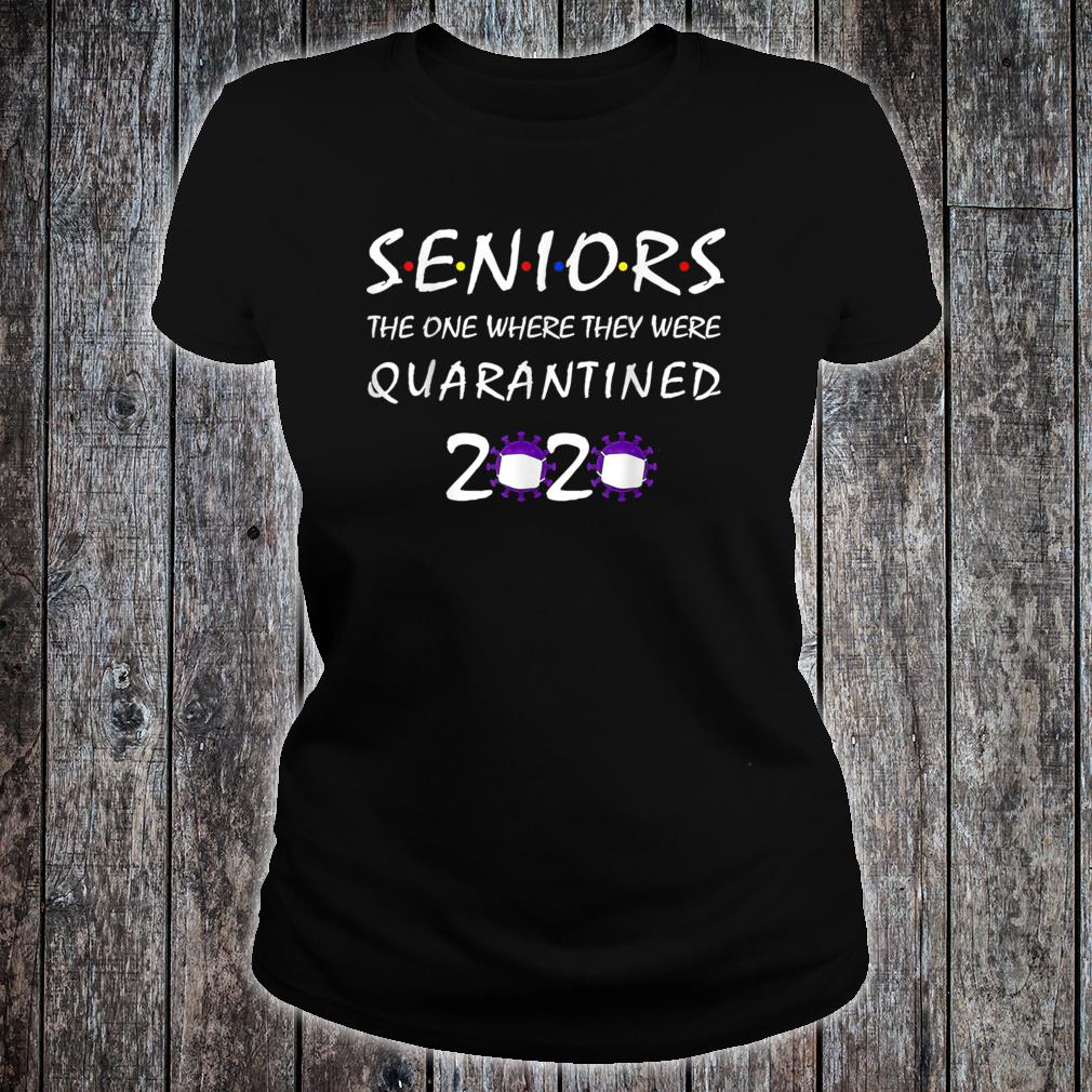The One Where They Were Quarantined 2020 Shirt ladies tee
