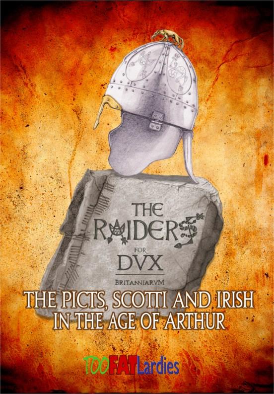 The Raiders for Dux Britanniarum