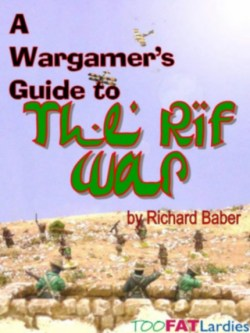 Wargamers Guide to the Riff War