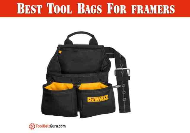 Best Tool Bags For framers