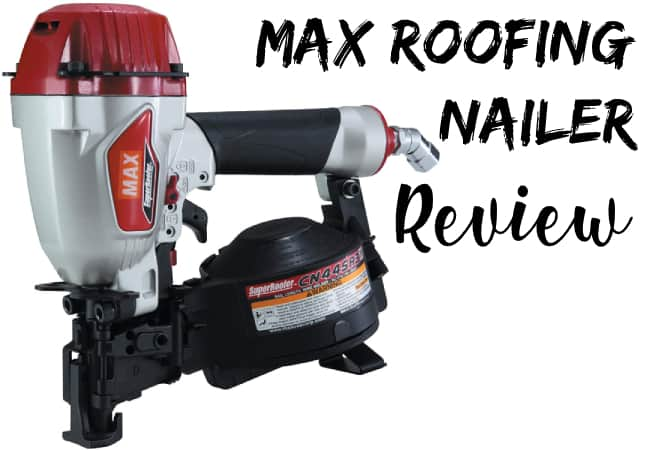 Max Roofing Nailer