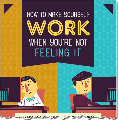 DV4-how-to-make-yourself-work-when-youre-not-feeling-it
