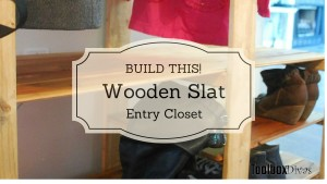 Buid This Wooden Slat Entry Closet