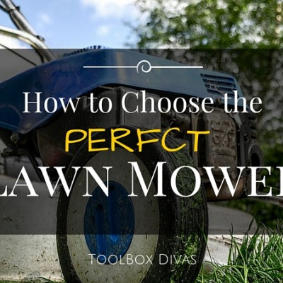 How to Choose the Right Lawn Mower for You