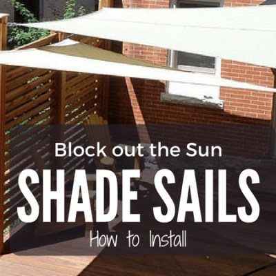 How to Install a Shade Sail in Your Backyard