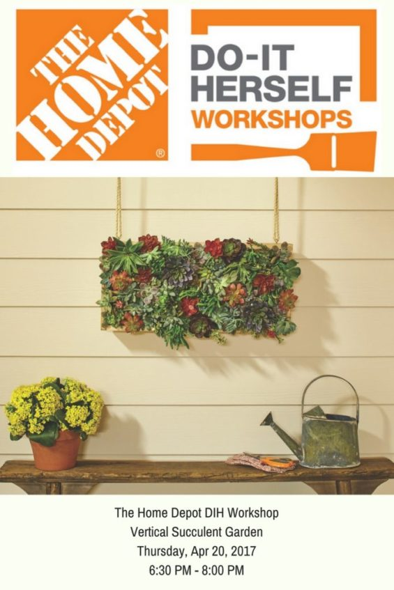 THE HOME DEPOT DIH WORKSHOP: VERTICAL SUCCULENT GARDEN